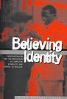 Believing Identity: Pentecostalism and the Mediation of Jamaican Ethnicity and Gender in England - Nicole Toulis