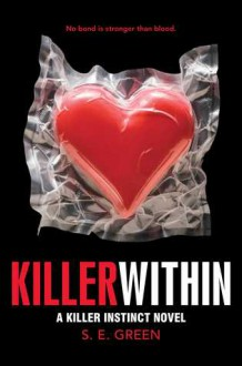 Killer Within - S.E. Green