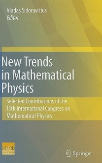 New Trends In Mathematical Physics: Selected Contributions Of The X Vth International Congress On Mathematical Physics - Vladas Sidoravicius