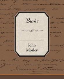 Burke (eBook) - John Morley