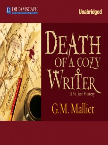 Death of a Cozy Writer: A St. Just Mystery - G.M. Malliet,Davina Porter