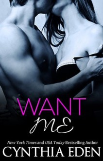 Want Me - Cynthia Eden