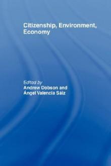 Citizenship, Environment, Economy - Dobson a., Dobson a.