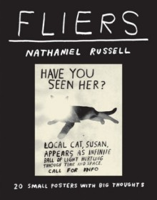 Fliers: 20 Small Posters with Big Thoughts - Nathaniel Russell