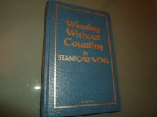 Winning Without Counting - Stanford Wong