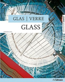 Glass/Glas/Verre - Barbara Linz