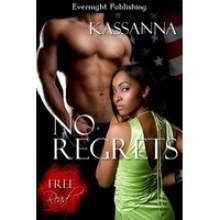 No Regrets - Kassanna