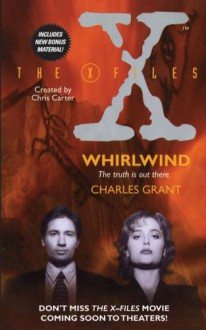 Whirlwind (The X-Files) - Charles Grant