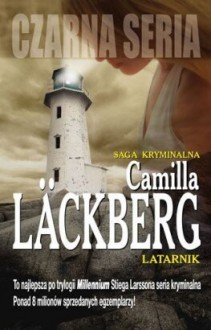Latarnik (Patrik Hedström, #7) - Camilla Läckberg, Inga Sawicka