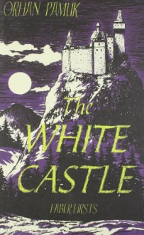 White Castle - Orhan Pamuk, Victoria Holbrook