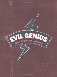Evil Genius - Catherine Jinks
