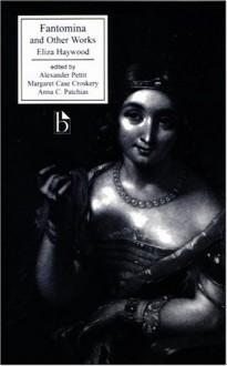 Fantomina and Other Works - Eliza Haywood