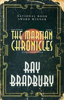 The Martian Chronicles - Ray Bradbury,Stephen Hoye