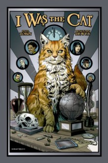 I Was the Cat - Paul Tobin