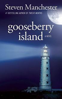 Gooseberry Island - Steven Manchester