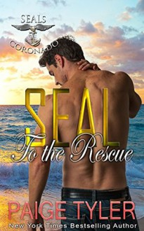 SEAL To the Rescue - Paige Tyler