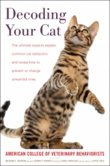 Decoding Your Cat - Dr. Carlo Siracusa,Dr. Meghan E. Herron,Debra F Horwitz