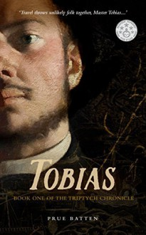 Tobias (The Triptych Chronicle) by Prue Batten (2015-12-01) - Prue Batten