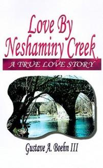 Love by Neshaminy Creek - Gustave A. Boehn