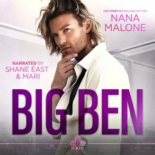 Big Ben (See No Evil Trilogy #1) - Nana Malone,Shane East
