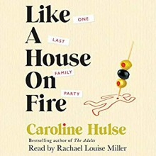 Like A House On Fire - Caroline Hulse