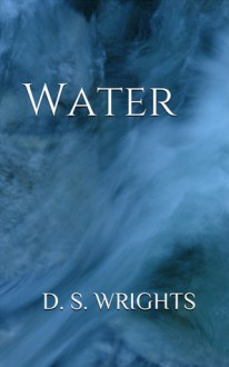 Water - D. S. Wrights