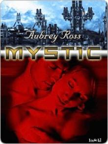 Mystic - Aubrey Ross