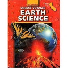 Science Voyages Earth Science: California Edition - Alton Biggs