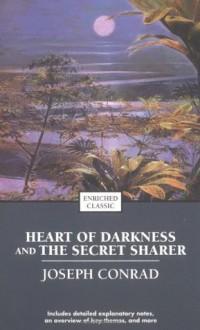 Heart of Darkness/The Secret Sharer (Enriched Classics) - Cynthia Brantley Johnson, Joseph Conrad, Susie Paul