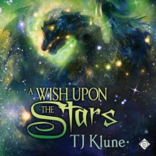A Wish Upon the Stars - T.J. Klune,Lesley Berk;Michael Berk;David Castle;Sue Lauder