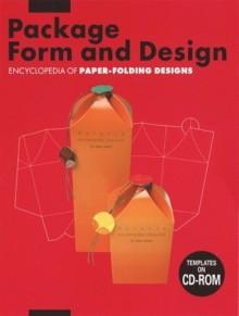Package Form and Design: Encyclopedia of Paper-Folding Design - Natsumi Akabane, Sayoko Boku