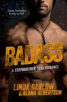 Badass - Linda Barlow, Alana Albertson