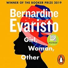 Girl, Woman, Other - Bernardine Evaristo,Anna-Maria Nabirye