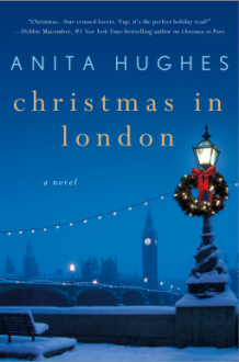 Christmas in London: A Novel - Anita M. Hughes