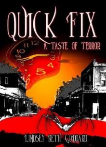 Quick Fix: A Taste of Terror - Lindsey Beth Goddard