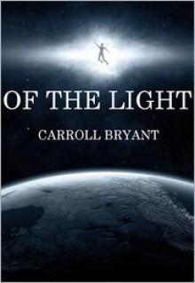 Of The Light - Carroll Bryant