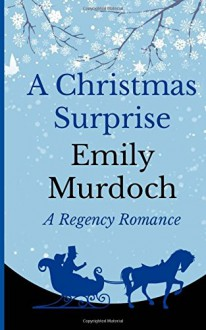 A Christmas Surprise - Emily Murdoch