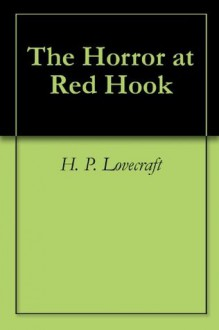 The Horror at Red Hook (Horror Classics) - H.P. Lovecraft,Joust Books