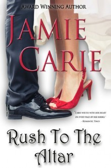 By Jamie Carie Rush To The Altar [Paperback] - Jamie Carie