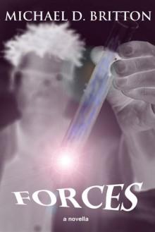 Forces - Michael D. Britton