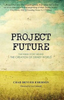 Project Future - Chad Denver Emerson