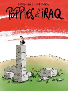 Poppies of Iraq - Brigitte Findakly,Lewis Trondheim