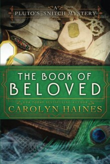 The Book of Beloved - Carolyn Haines