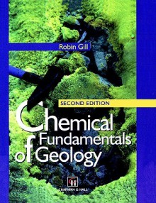 Chemical Fundamentals of Geology - R. Gill