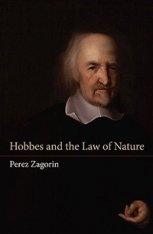 Hobbes and the Law of Nature - Perez Zagorin