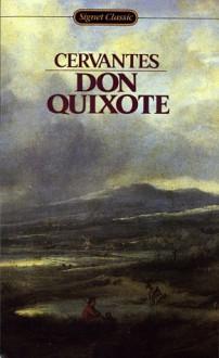 Don Quixote - Walter Starkie, Miguel de Cervantes Saavedra
