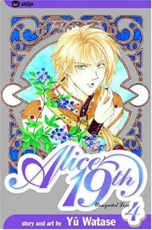 Alice 19th, Vol. 04: Unrequited Love - Yuu Watase
