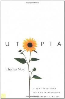 Utopia - Thomas More, Clarence H. Miller