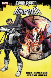 Punisher: Dark Reign - Jerome Opeña,Rick Remender