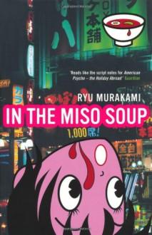 In The Miso Soup - Ralph McCarthy,Ryū Murakami